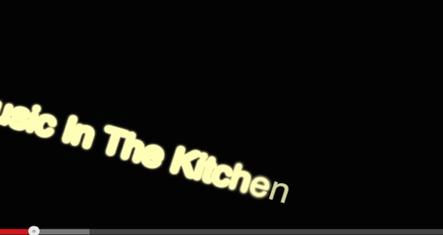music in the kitchen video