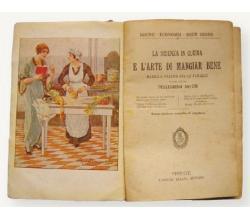 Pellegrino Artusi, La scienza in cucina e l' arte di mangiar bene