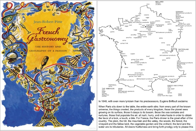 Από το βιβλίο French Gastronomy, The history and geography of a passion - Jean-Robert Pitte